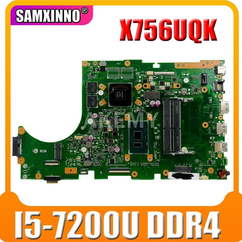 ل For Asus X756UW X756UQK X756UQ X756UR X756UWK X756UV X756UJ X756UXM كمبيوتر محمول اللوحة اللوحة I7-6500U DDR4 90NB0C30-R06000