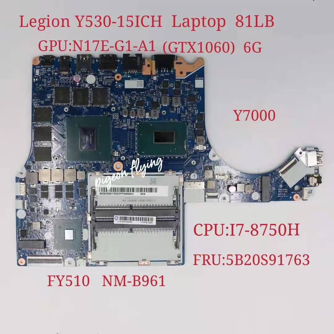 لينوفو الفيلق Y530-15ICH اللوحة المحمول وحدة المعالجة المركزية: I7-8750H GPU:1060 6GB FY510 NM-B961 FRU:5B20S91763 اختبار موافق