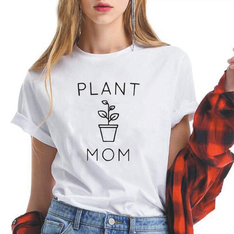 Planta mamá amante impreso mujer manga corta Camiseta Casual divertida camiseta mujer Hipster Harajuku Mujer Camisetas Camiseta