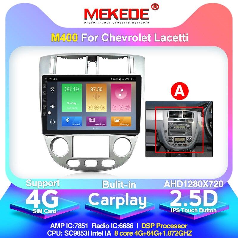 MEKEDE Android 10,0 4G auto Radio Multimedia reproductor de Video GPS de navegación para 2004-2013 Chevrolet Lacetti J200 BUICK Excelle Hrv
