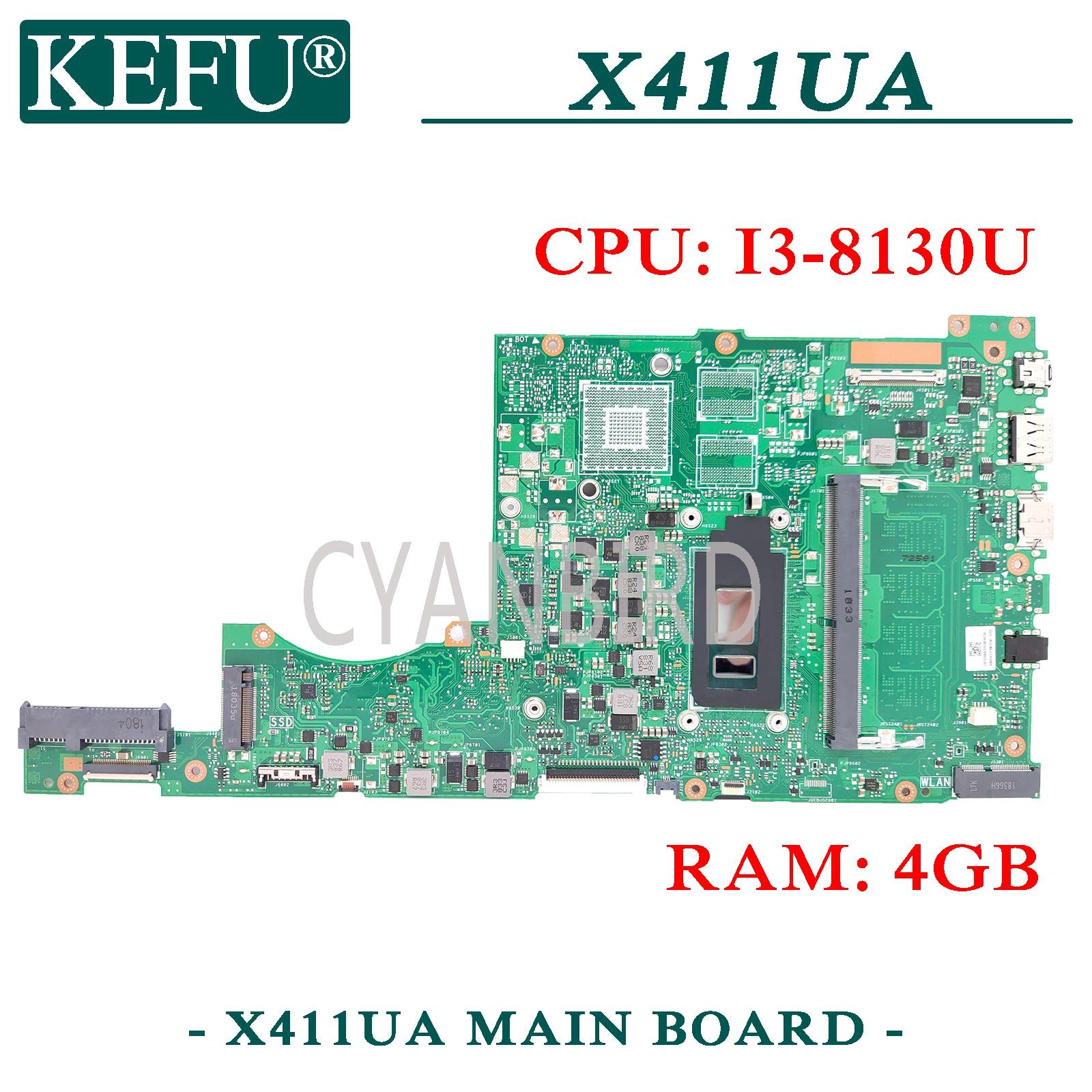 KEFU X411UA اللوحة الأصلية ل ASUS X411UA X411UQ X411U S4100UA S4100UQ S4100U مع 4GB-RAM I3-8130U اللوحة المحمول