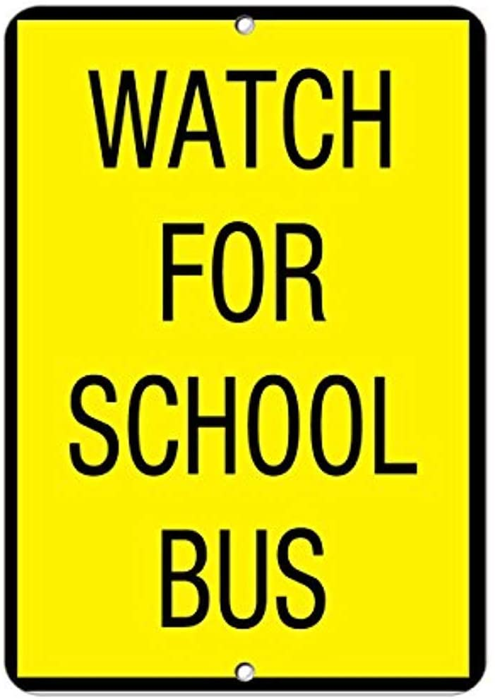 Metal signsE Watch for School Bus Activity Sign