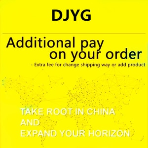 DJYG Additional Pay On Your Order