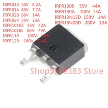 10 Stks/partij IRFR010 IRFR014 IRFR020 IRFR024 IRFR1010Z IRFR1018E IRFR110 IRFR120 IRFR1205 IRFR130A IRFR13N15D IRFR13N20D Te-252