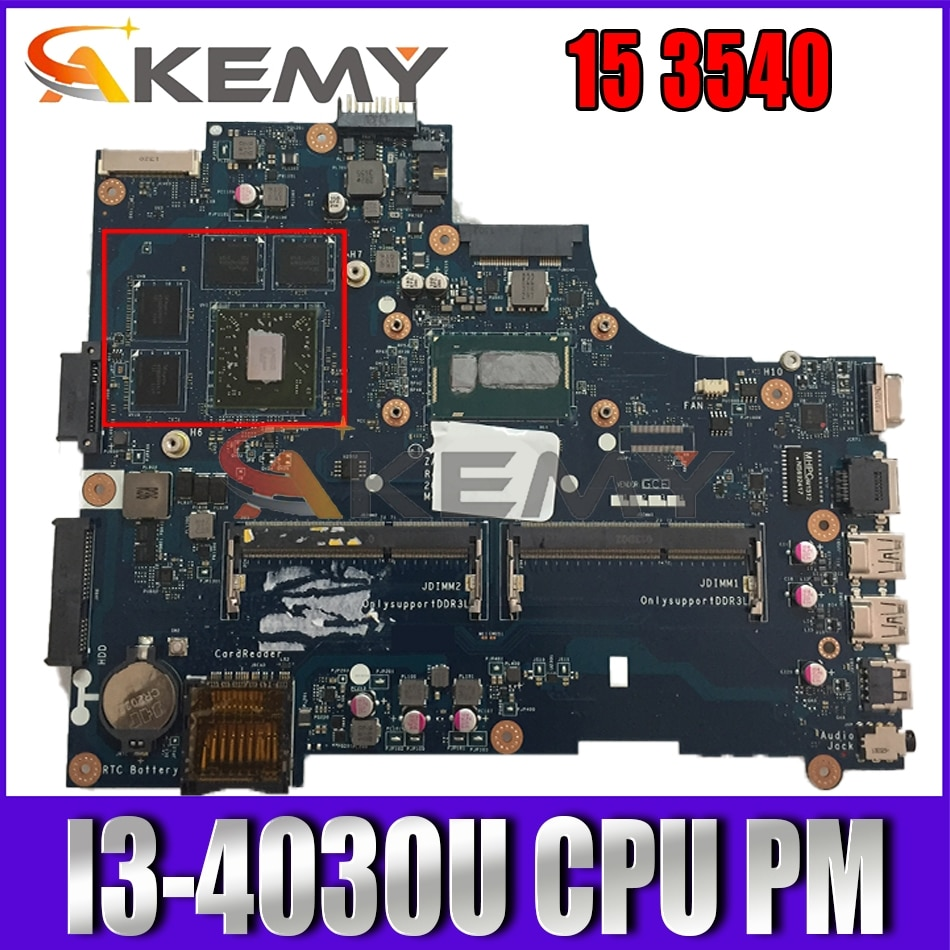 Akemy I3-4030U لديل خط العرض 15 3540 اللوحة ZAL00 LA-A491P CN-0X3NC8 X3NC8 اللوحة 100% اختبار