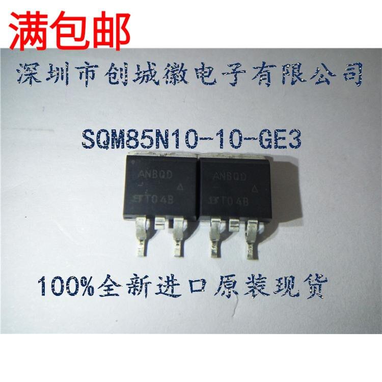 10 قطعة/الوحدة ANBQD SQM85N10 إلى-263 IC SQM85N10-10-GE3