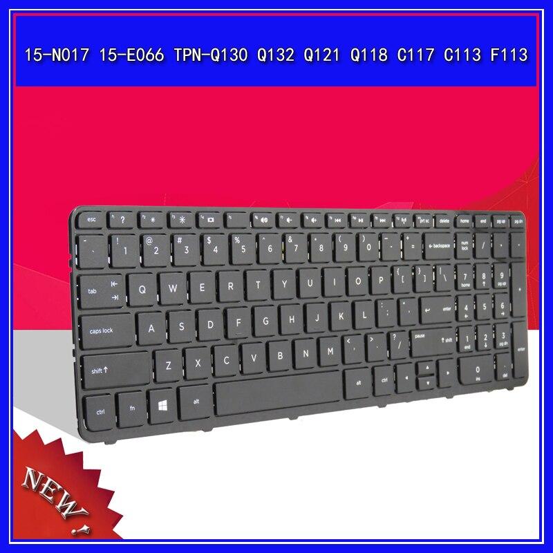 Teclado do portátil Para HP 15-N017 15-E066 TPN-Q130 Q132 Q121 Q118 C117 C113 F113 Notebook Substituir Teclado EUA