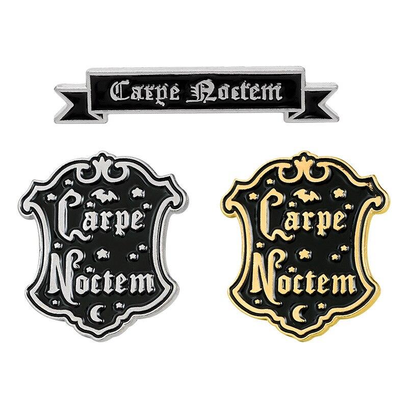Nuevo broche Carpe Noctem esmalte creativo estilo Punk gótico de color negro solapa Pin para camisa sombrero Backapck joyería regalo especial