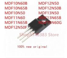 10 pièces MDF10N60B MDF10N65B MDF10N50 MDF11N60 MDF11N65B MDF12N50F MDF12N50 MDF12N50B MDF13N50 MDF13N65B MDF15N60G à-220