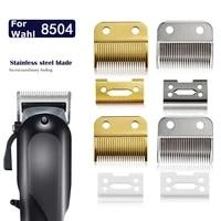 replace blade cutter head for wahl 8504 hair clipper trimmer hair cutting razor haircut machine salon accessories set metal tool