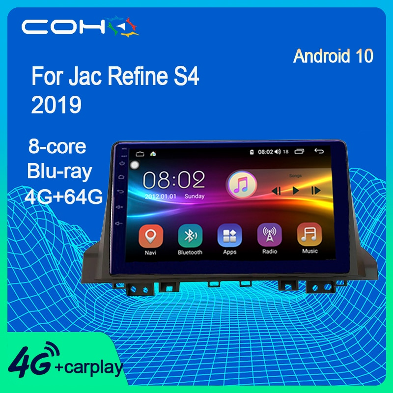 COHO para Jac refinar S4 2019 Android 10,0 Octa Core 6 + 128G reproductor Multimedia Gps navegación Dvd estéreo Autoradio