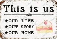 Cest nous notre vie  notre histoire  maison avec gateau sucre  maison  ferme  salon  cuisine  Club  metal Vintage  signe mural en etain
