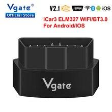 Автомобильный диагностический сканер Vgate iCar3 ELM327 с Wi Fi для Android/IOS ODB2, Bluetooth ELM 327 V2.1 OBD OBD2, считыватель кодов, автоматический сканер