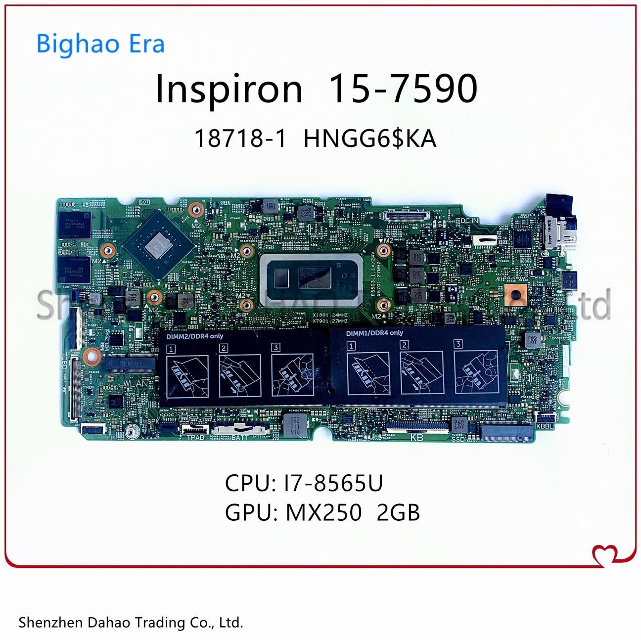 لأجهزة الكمبيوتر المحمول Dell Inspiron 15 7000 7590 2-in-1 لوحة أم HNGG6 $ KA 18718-1 مع i7-8565U MX250 2G-GPU CN 0X8Y3N X8Y3N