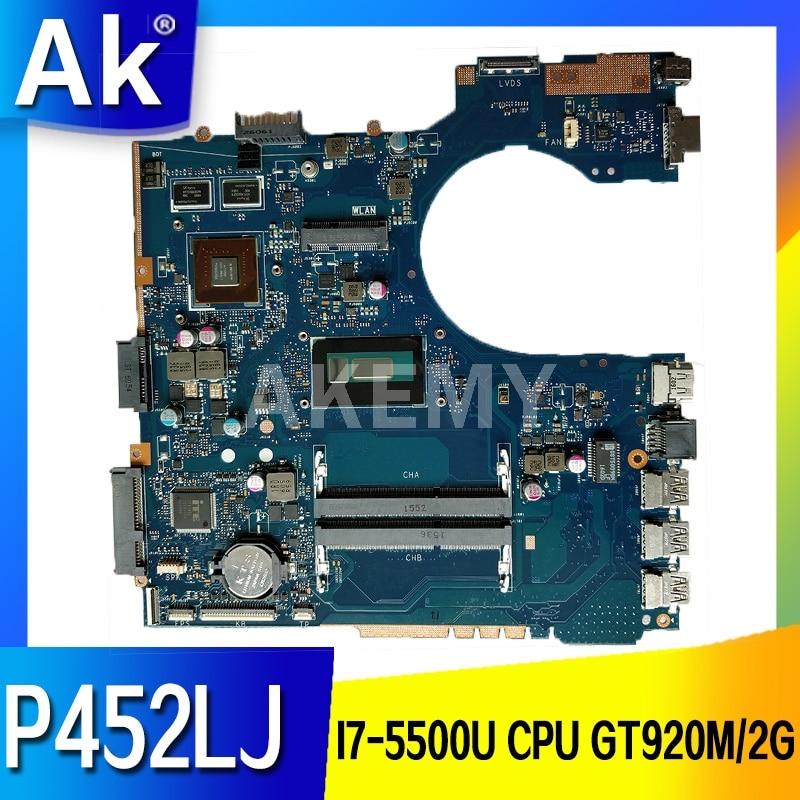 Akemy P452LJ اللوحة الأم لأسوس P452 P452L P452LJ P452LJ اللوحة الأم للكمبيوتر المحمول اللوحة الرئيسية 100% اختبار ث/I7-5500U وحدة المعالجة المركزية GT920M/2G