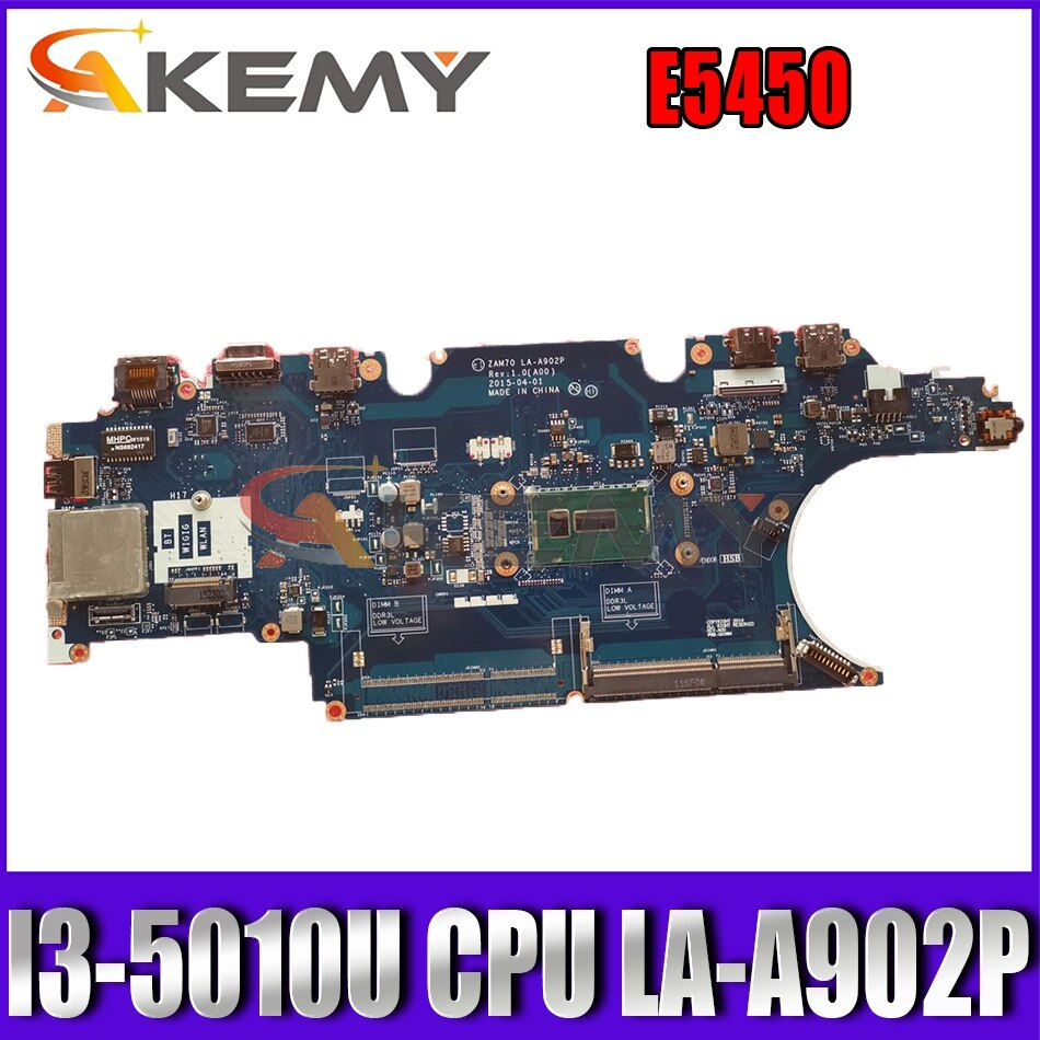 Akemy ZAM70 LA-A902P لأجهزة الكمبيوتر المحمول Dell latitude E5450 اللوحة الأم i3-5010U CN-0JJ64Y JJ64Y اللوحة الرئيسية 100% اختبارها