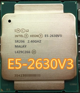 Intel Xeon E5 2630 V3 2,40 GHZ 8-Core 20M Cache E5-2630 V3 DDR4 1866MHz FSB FCLGA2011-3 85W E5 2630V3 E5-2630V3
