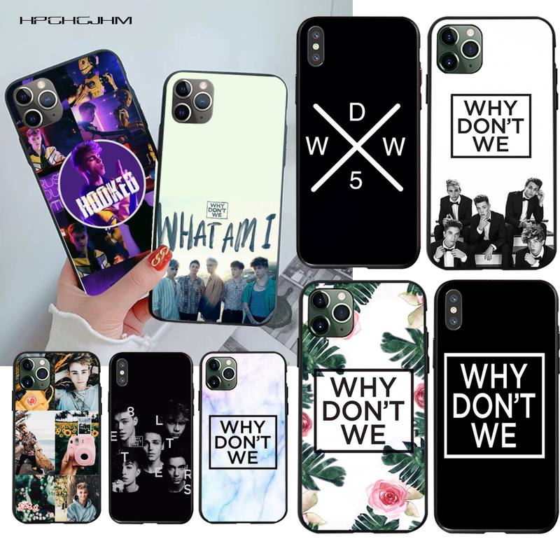 HPCHCJHM Why Dont Do Not We WDW Soft Silicone TPU Phone Cover for iPhone 11 pro XS MAX 8 7 6 6S Plus X 5S SE 2020 XR case