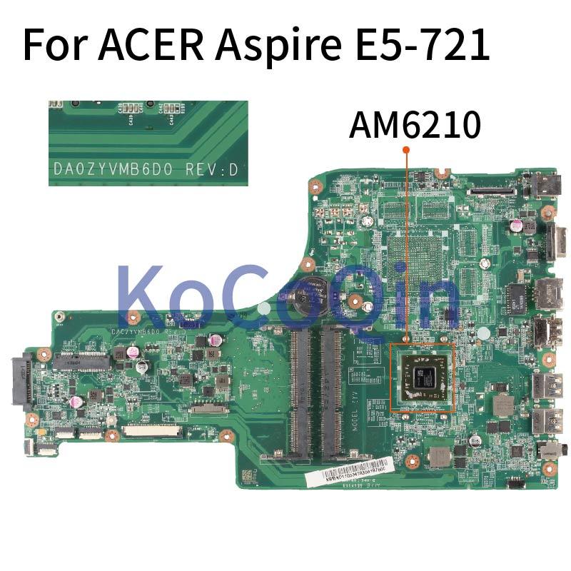 DA0ZYVMB6D0 اللوحة لابتوب أيسر أسباير E5-721 النواة A4-6210M AM6210 اللوحة NBMND11003 ملحوظة. MND11.003 DDR3 اختبار