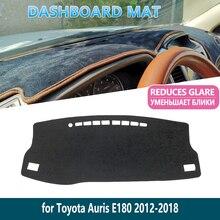 Pare-soleil intérieur de tableau de bord   Pour Toyota Auris 2012 ~ 2018 E180 180, Scion iM Corolla, tapis de tableau de bord, accessoires de voiture