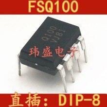 10 قطعة Q100 FSQ100 DIP-8
