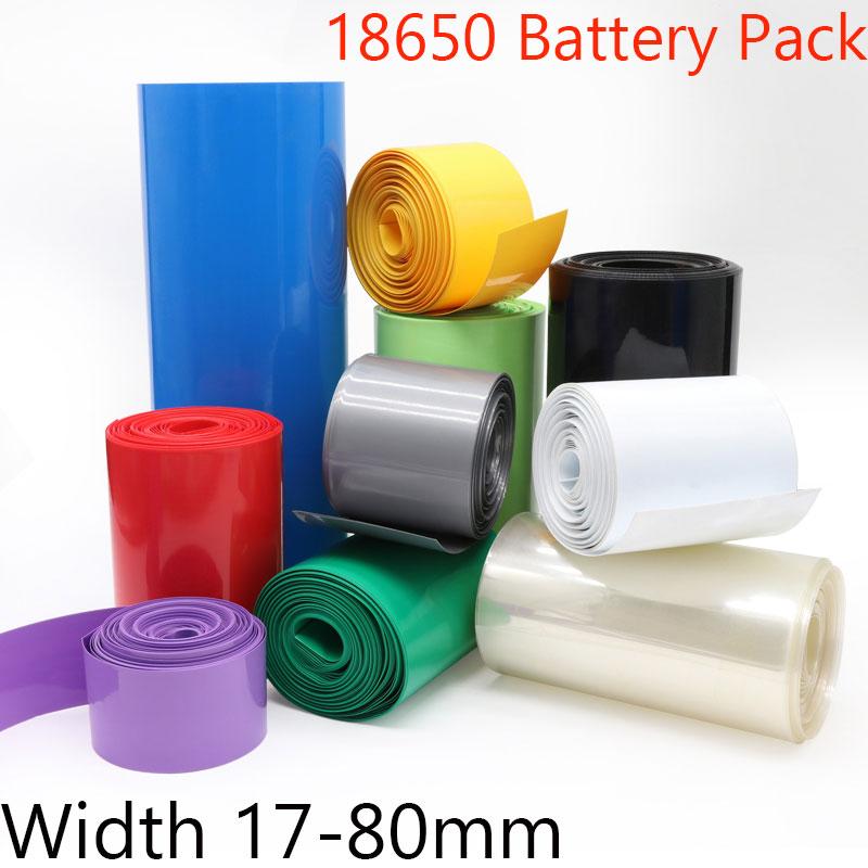 17mm ~ 80mm 18650 Lithium Battery Heat Shrink Tubing PVC Shrinkable Film Tube  Sleeves Li-ion Wrap Cover Skin Insulation Sheath