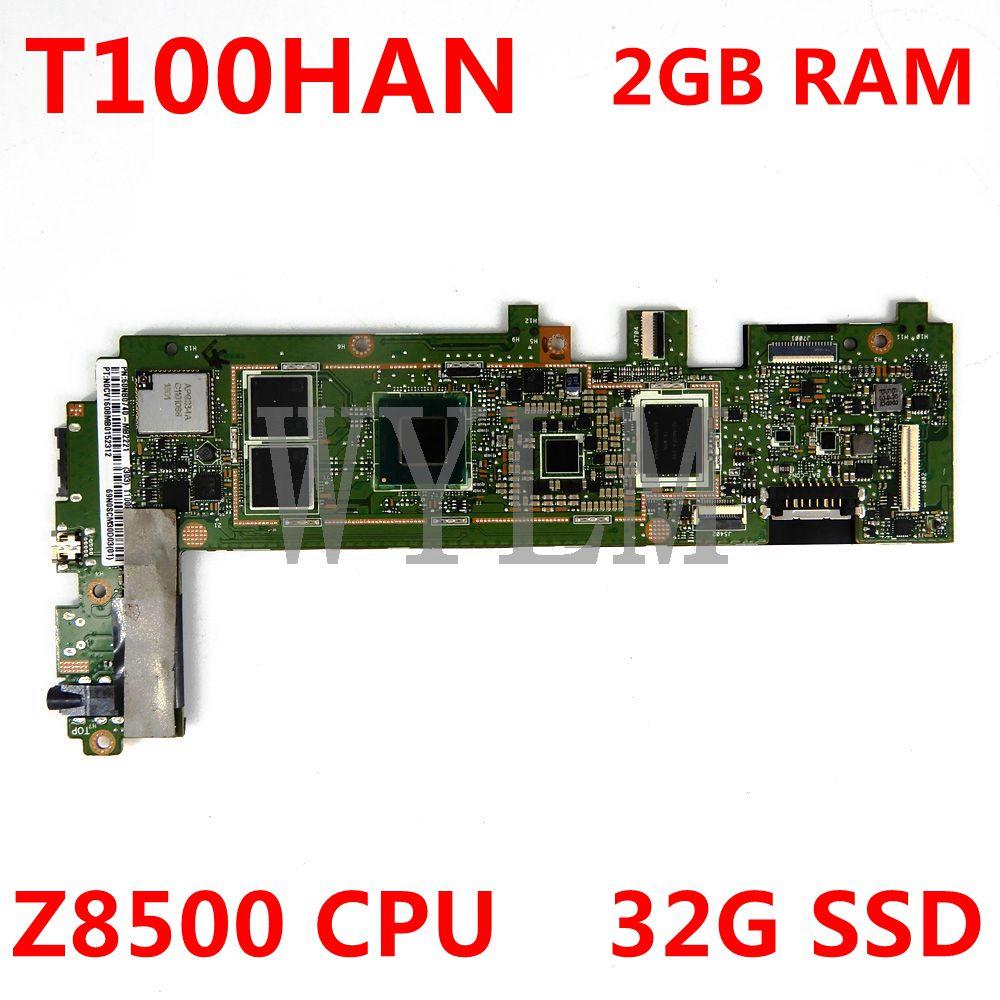 T100HAN لوحة الأم Z8500 CPU 2GB RAM 32G SSD لشركة آسوس محول كتاب T100H T100HA T100HN T100HAN اللوحة الرئيسية