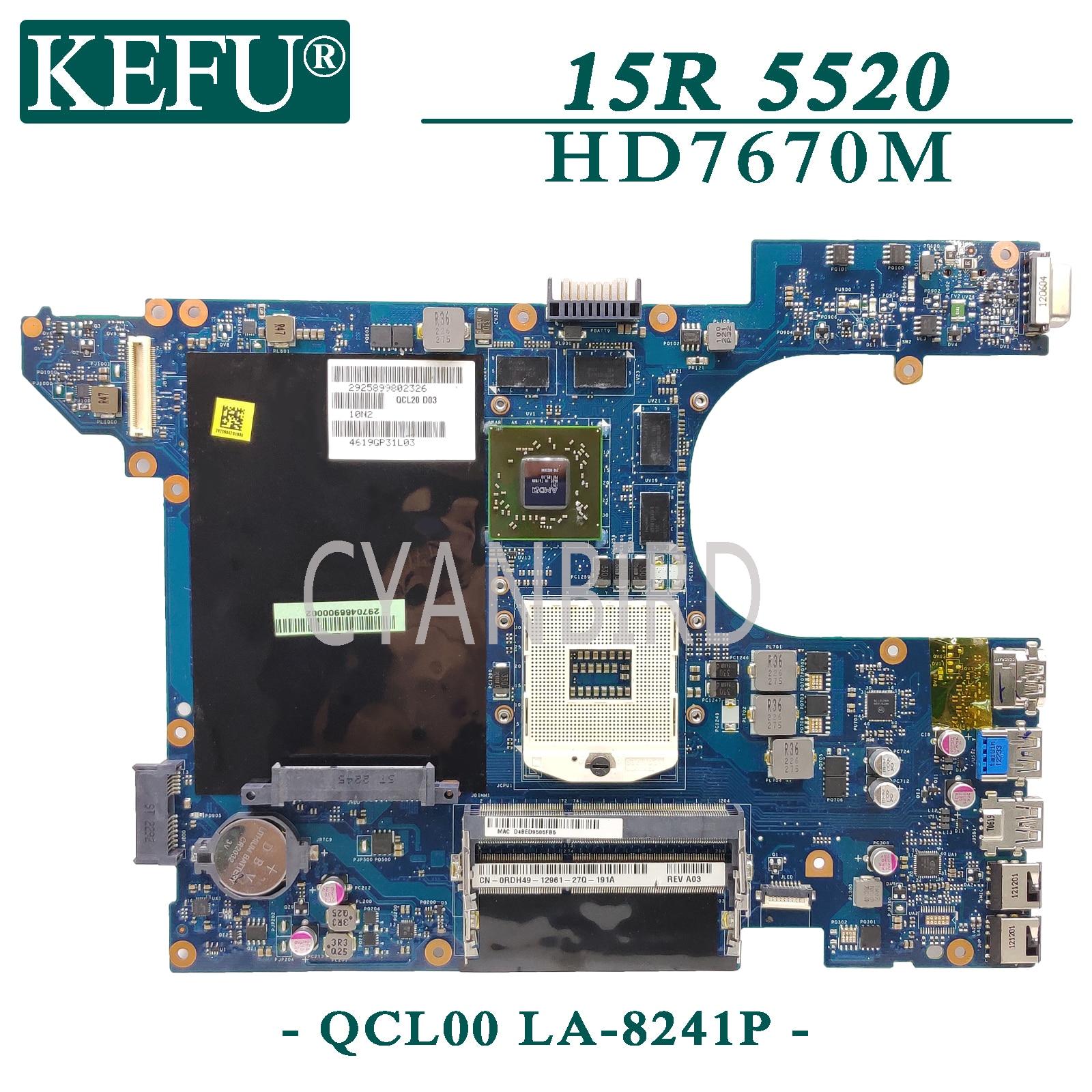 KEFU LA-8241P اللوحة الرئيسية الأصلية لأجهزة الكمبيوتر المحمول Dell Inspiron 15R-5520 7520 مع اللوحة الأم HD7670M