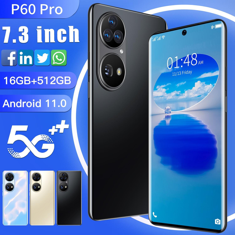 Huawa P60 Pro Mobile phones 7.3Inch 16+512GB Andriod11.0 Dual SIM Smartphones MT6893 10 Core 8000mAh