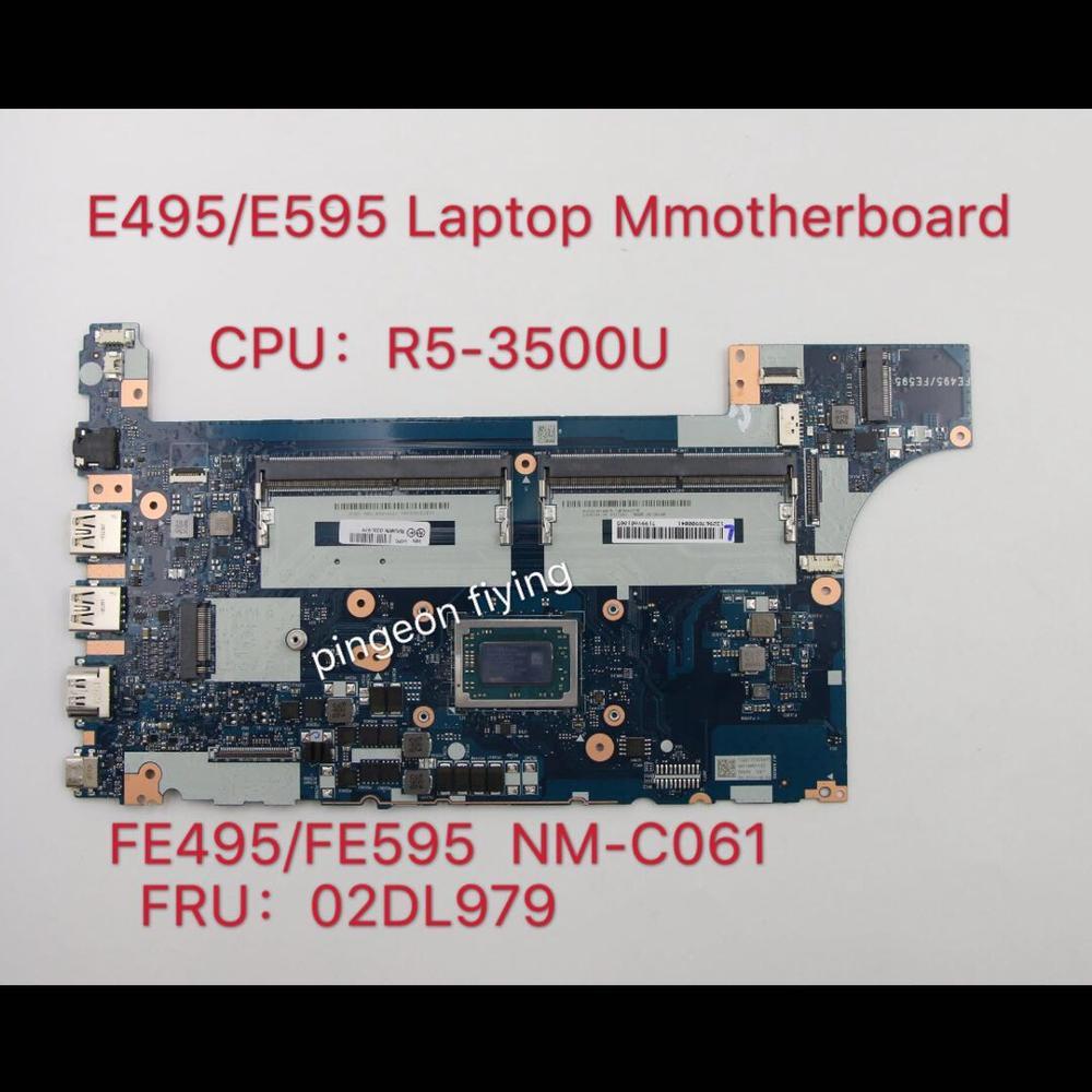 لينوفو ثينك باد E495 portátil بلاكا-mãe FE495 FE595 NM-C061 com وحدة المعالجة المركزية R5-3500U بلاكا-mãe FRU:02DL979 100% اختبار موافق