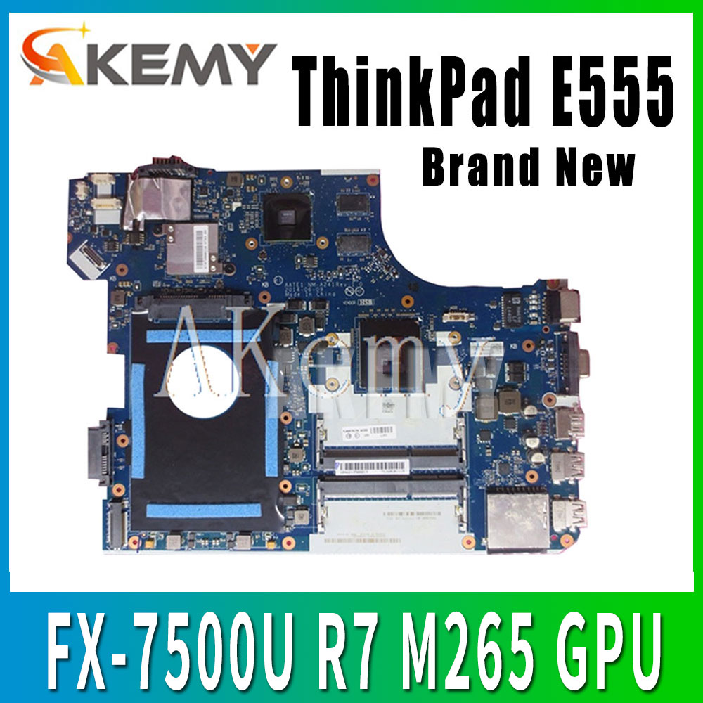 Akemy AATE1 NM-A241 Mianboard For Lenovo ThinkPad E555  Laotop  Motherboard E555  NM-A241 w/ FX-7500U R7 M265 GPU