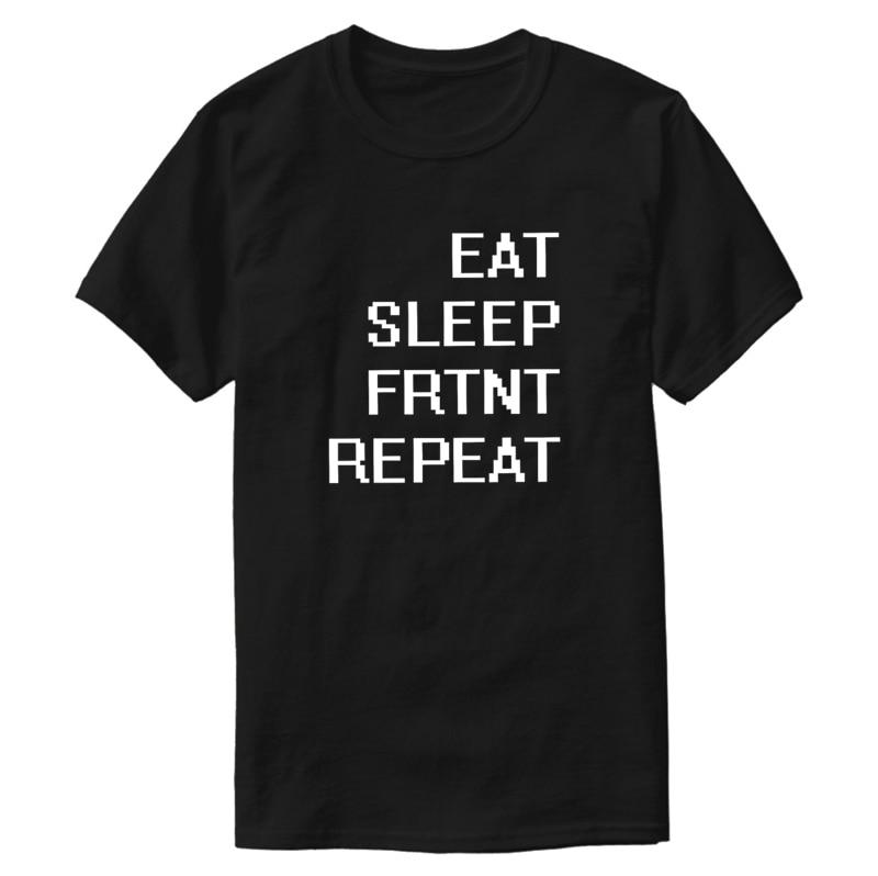 printed Better EAT SLEEP FRTNT REPEAT - The Battle Royale ! tee shirt boy girl Novelty mens tshirts Euro Size S-5xl top tee