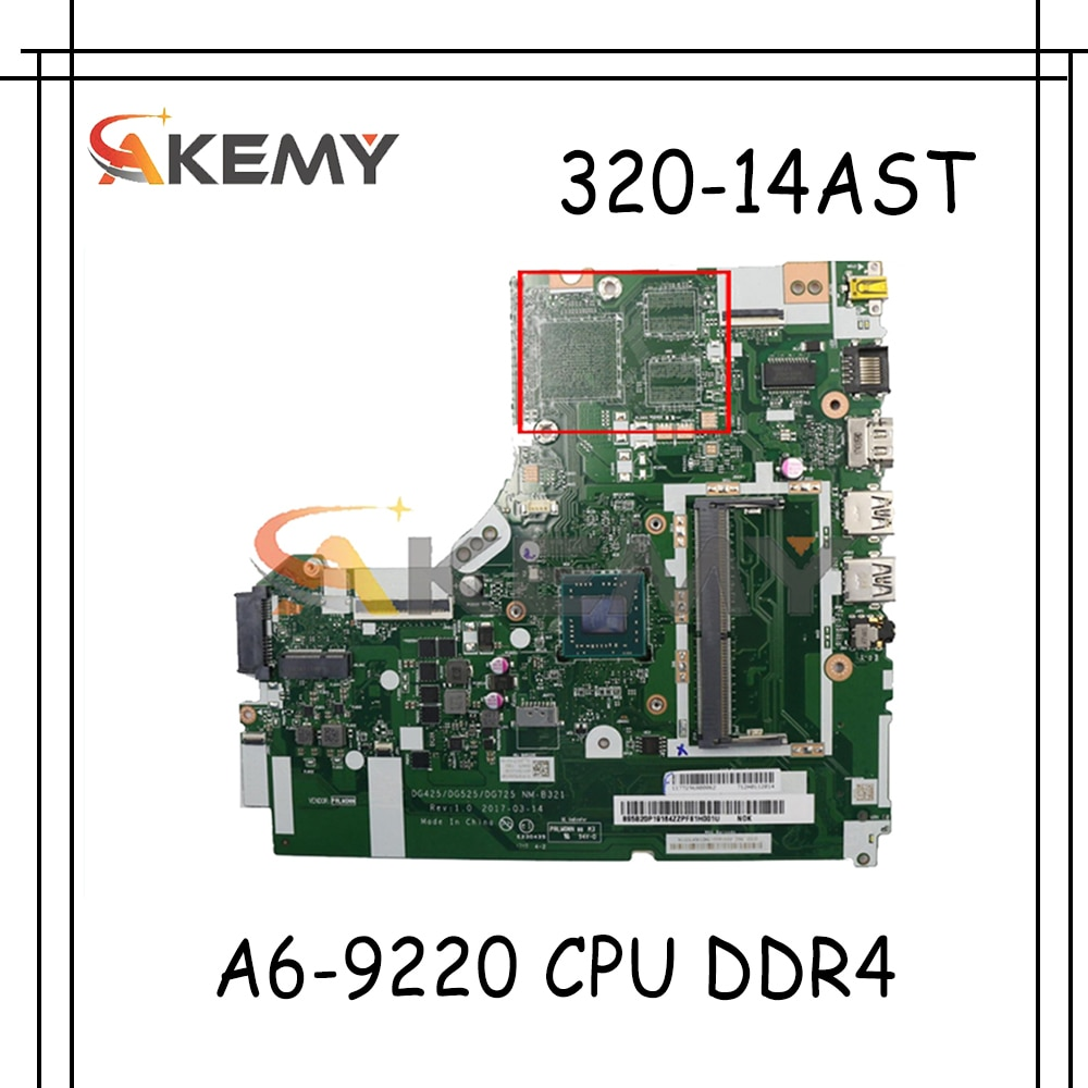 Akemy لينوفو 320-14AST 330-14AST اللوحة المحمول DG425 DG525 DG725 NM-B321 AMD A6-9220 CPU DDR4 100% اختبار العمل
