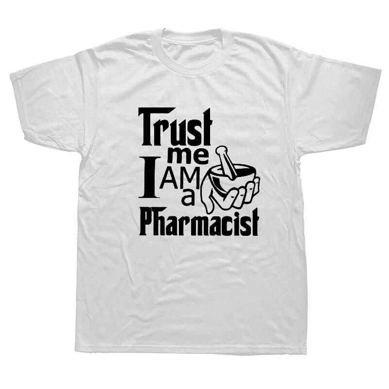 Camiseta Trust Me Im A pharmaceust para hombre, camisetas de algodón de verano, pantalón corto casual de manga corta, divertidas camisetas de regalo