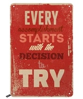 quotes tin signsevery accomplishment starts with decision to try vintage metal tin sign for men womenwall decor for