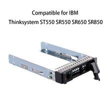 2,5 inch SAS/bandeja de disco duro SATA HDD Caddy para IBM Thinksystem ST550 SR550 SR650 SR850