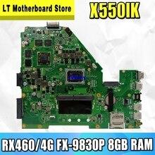 X550IU RX460/4G grafikkarte + DDR4-FX-9830P CPU 8GB RAM Laptop mainboard Für ASUS X550I X550IK X550IU notebook motherboard