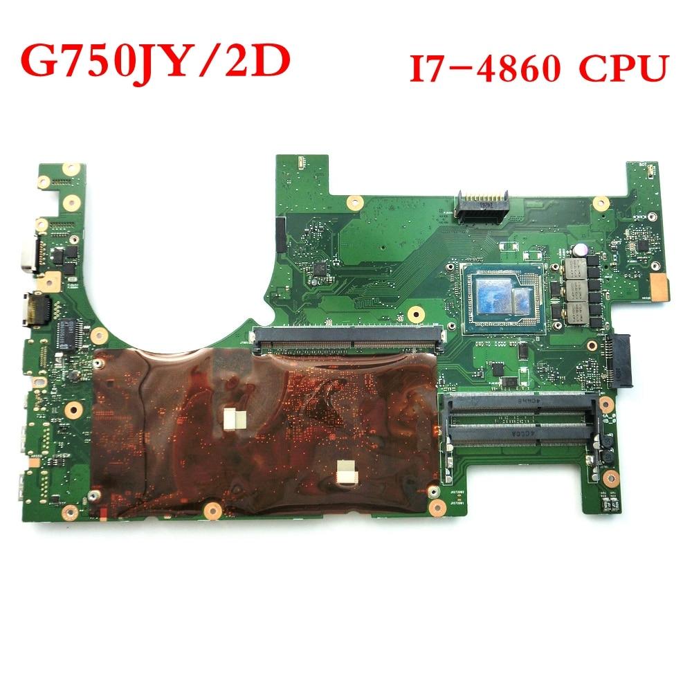 G750JY مع i7-4860HQ CPU 2D اللوحة ل ASUS G750J G750JY G750JZ اللوحة المحمول اللوحة الرئيسية 60NB00J0-MB1200 شحن مجاني
