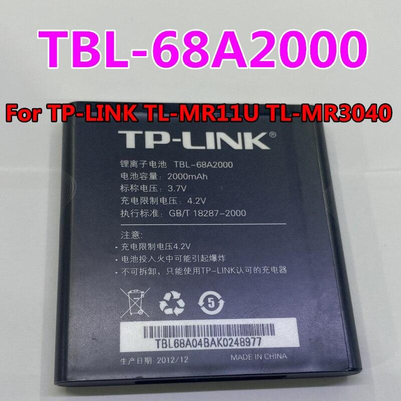 New Original High Quality 2000mAh TBL-68A2000 Battery For TP-LINK TL-MR11U TL-MR3040 wifi Mobile pho