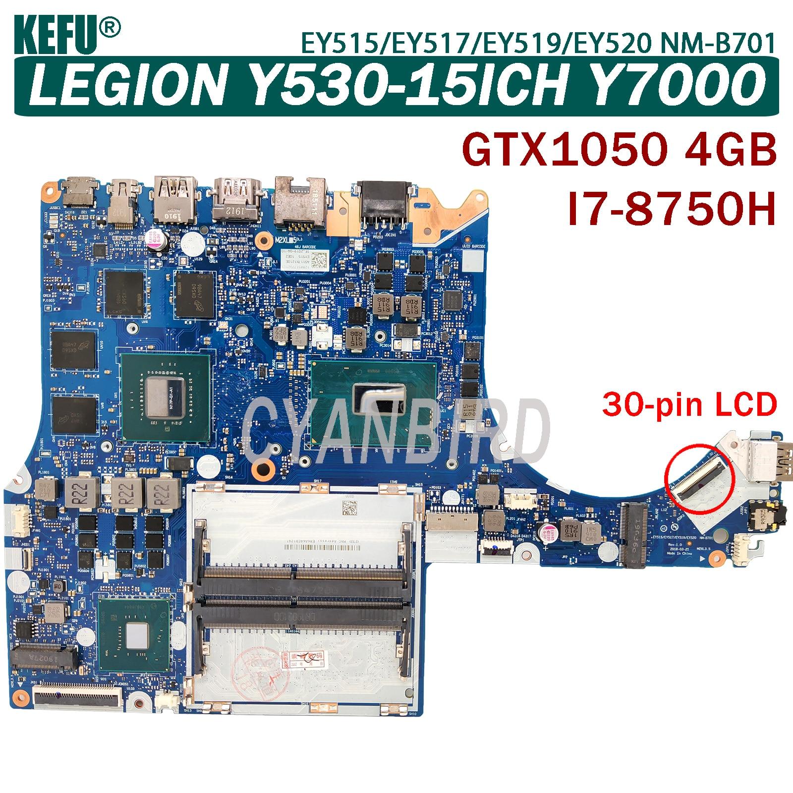 KEFU EY515/EY517/EY519/EY520 NM-B701 اللوحة الرئيسية الأصلية لينوفو Y530-15ICH Y7000 مع I7-8750H اللوحة الأم GTX1050-4GB