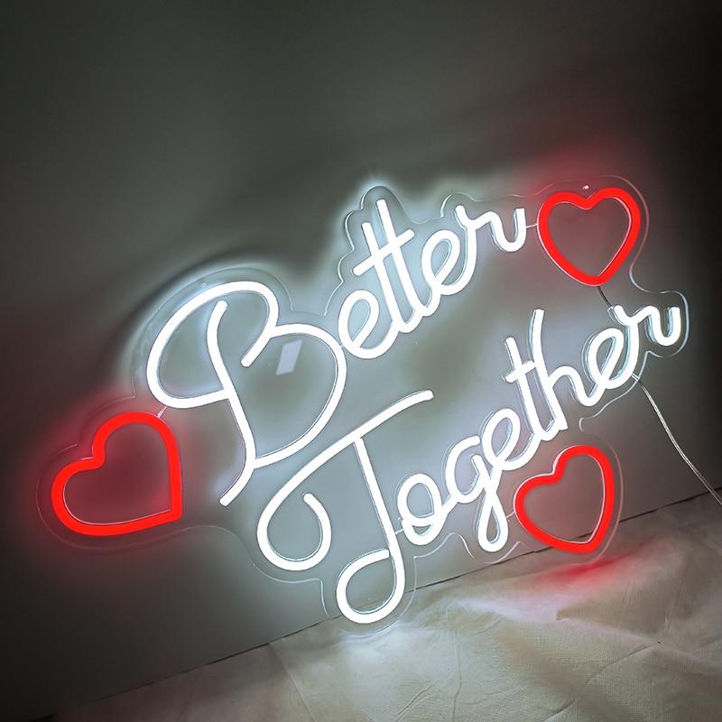 Custom Better Together 65x45cm LED Neon Sign Indoor Wall Lights Party Wedding Window Restaurant Birthday Decor Shop Bar Sign
