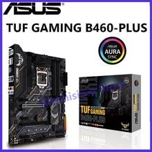 Asus TUF GAMING B460-PLUS carte mère LGA 1200 10th génération Core DDR4 128GB PCI-E 3.0 M.2 PC Micro ATX GAMING B460 PLUS nouveau