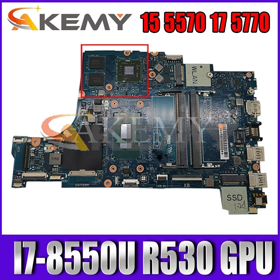 CAL50/DAL10 LA-F115P لديل انسبايرون 15 5570 17 5770 اللوحة المحمول CN-0Y8YF0 Y8YF0 مع I7-8550U R530 GPU 100% اختبار بالكامل