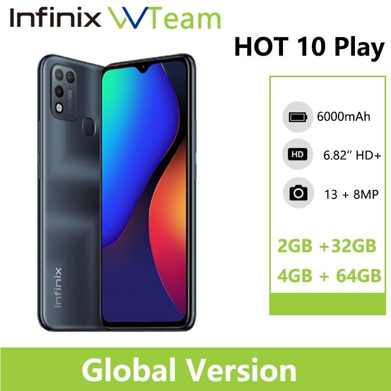 Глобальный смартфон Infinix HOT 10 PLAY 2 ГБ 32 ГБ 4 ГБ 64 Гб 6,82 дюйма HD + Дисплей 6000 мАч Helio G25 G35 мобильные телефоны