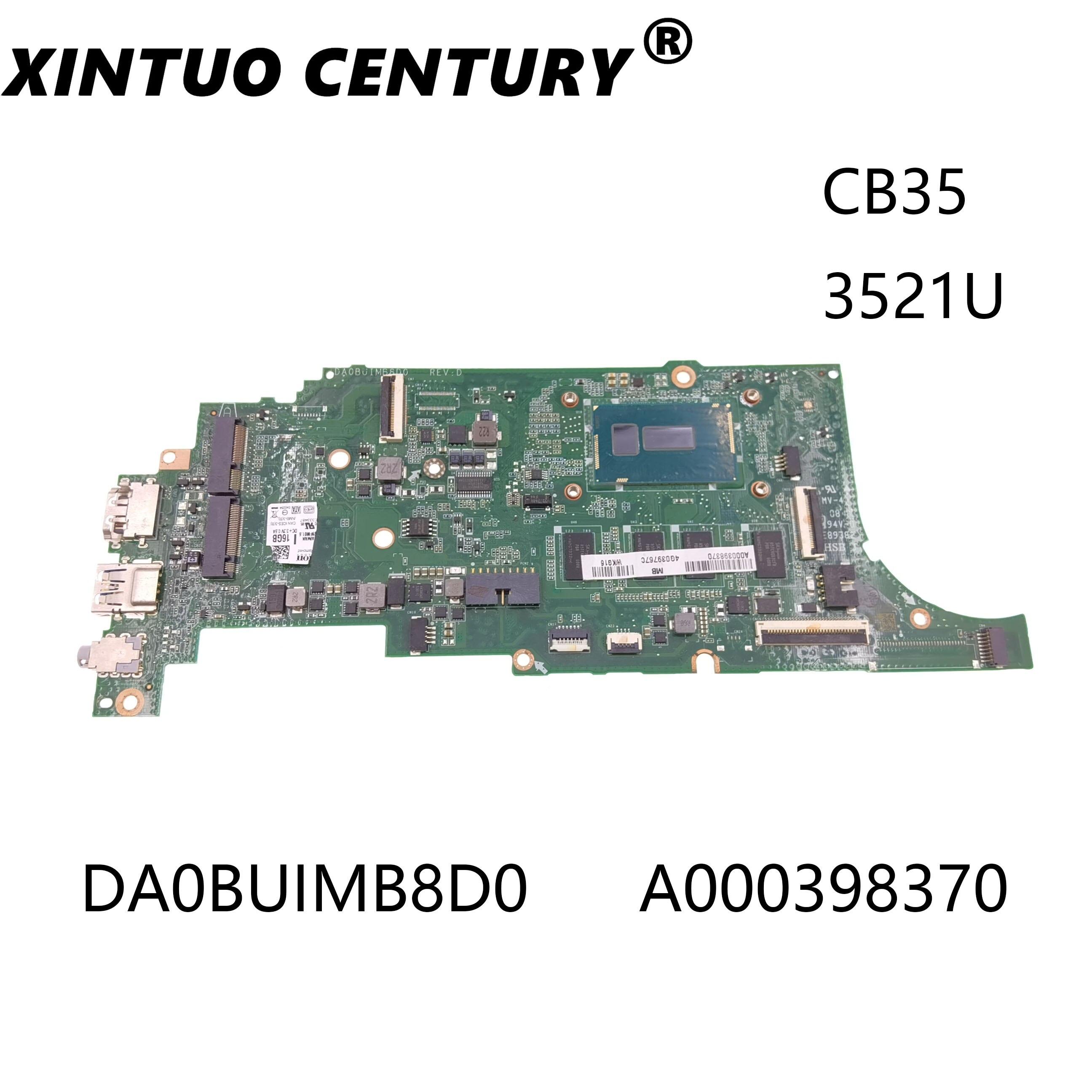 DA0BUIMB8D0 A000398370 ينطبق على CB35 الكمبيوتر المحمول توشيبا. SR243 3521U لديه مرت 100% اختبار