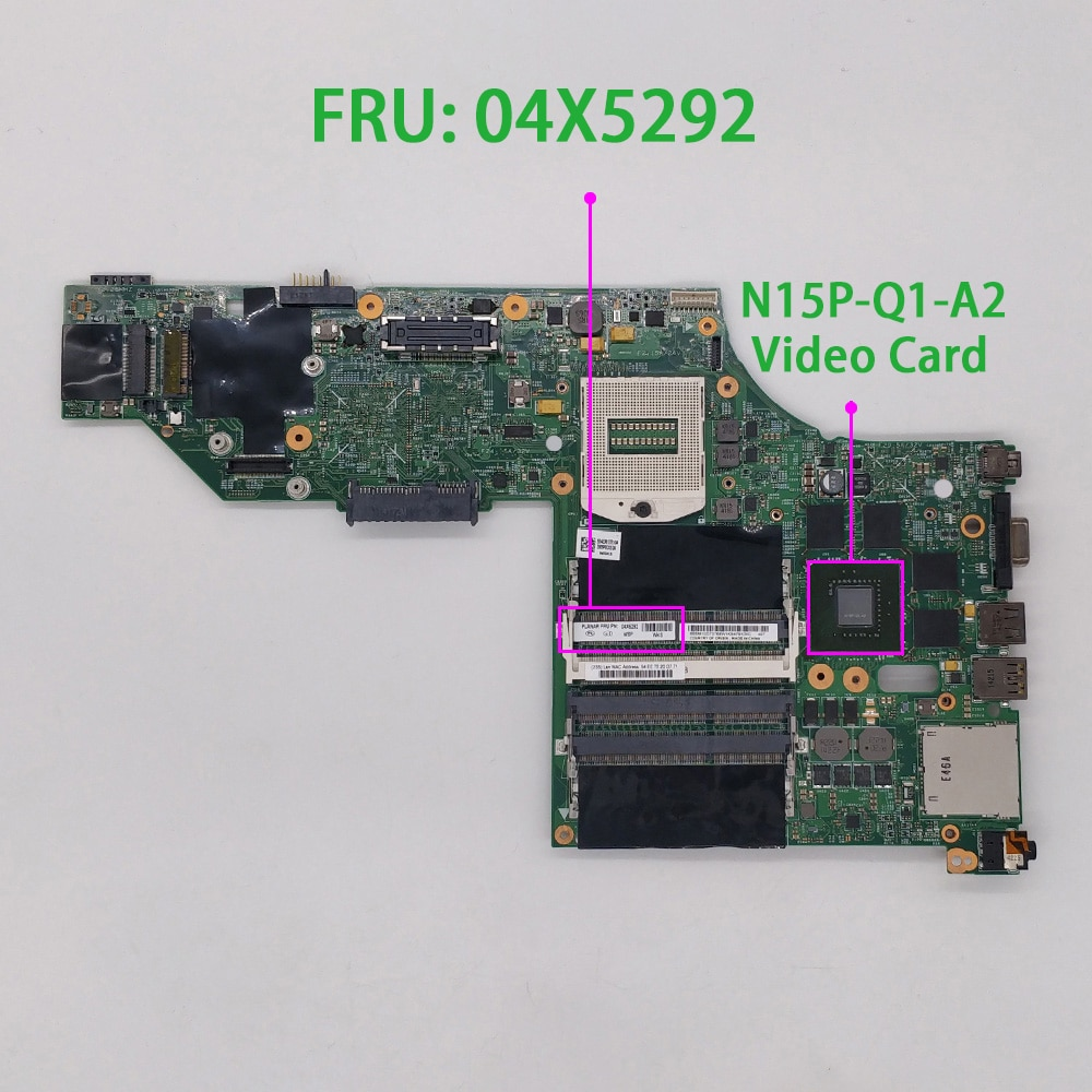 for Lenovo ThinkPad W540 FRU : 04X5292 48.4LO13.021 N15P-Q1-A2 Laptop Motherboard Mainboard Tested