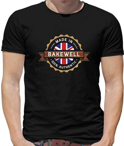 Made In Bakewell Mens T-Shirt - Town - Hometwon - Born In - Derbyshire - Gift