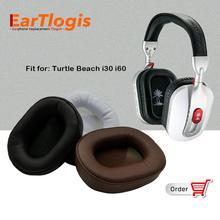 EarTlogis استبدال بطانة للأذن ل السلاحف الشاطئ i30 i60 قسط i 30 60 i-30 أجزاء غطاء i-60 غطاء وسادة الكؤوس وسادة
