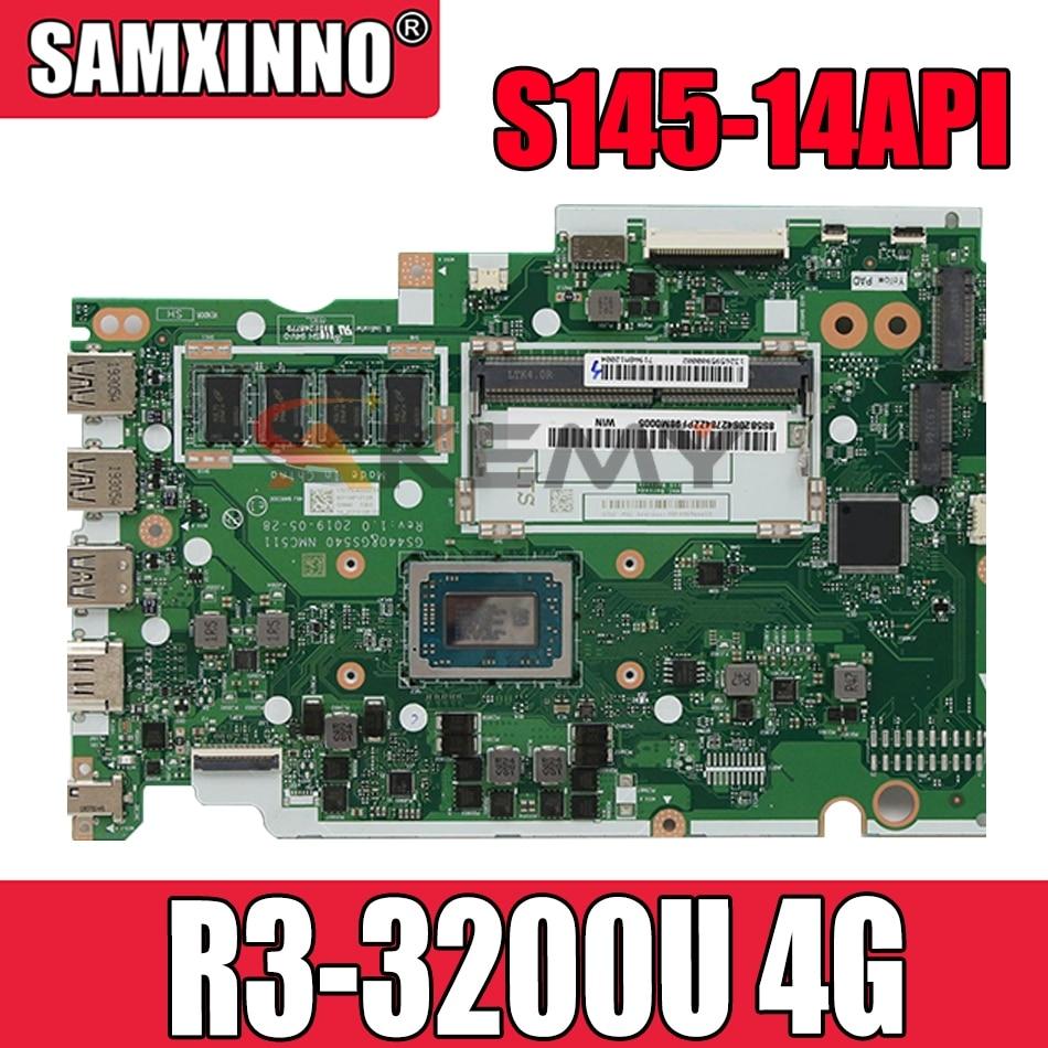 NM-C511 لينوفو IdeaPad S145-14API اللوحة الأم المحمولة NM-C511 مع وحدة المعالجة المركزية R3 3200U و 4G DDR4 100% اختبار العمل اللوحة الرئيسية
