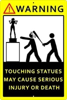 new tin sign vintage retro signs warning touching statues may cause serious injury or death home bar club hotel o